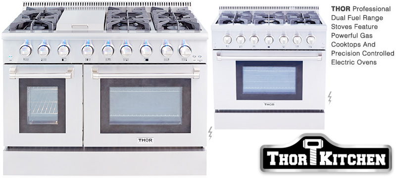 Thor Kitchen Dual Fuel Professional Home Ranges